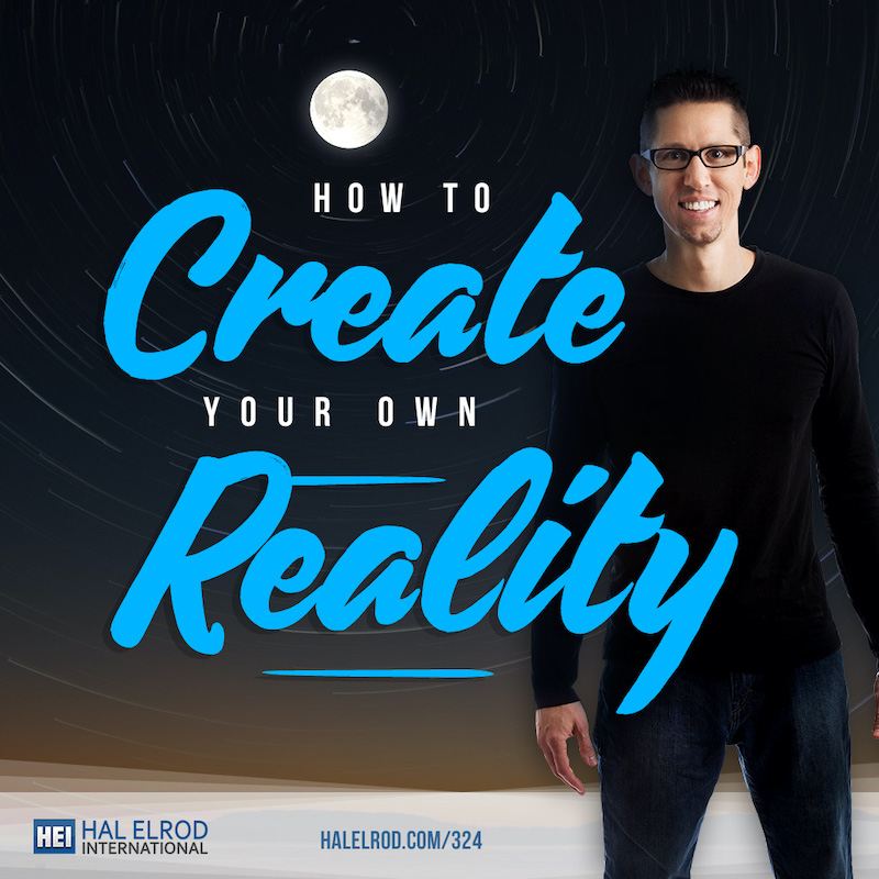 How_to_Create_Your_Own_Reality1