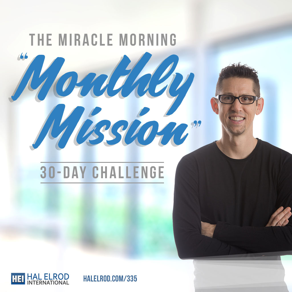miracle morning monthly mission